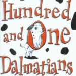 The 101 Dalmatians by Dodie Smith (1956)