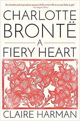 Charlotte Bronte - a fiery heartg