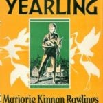 Quotes from The Yearling by Marjorie Kinnan Rawlings (1938)