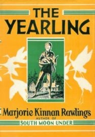 The Yearling by Marjorie Kinnan Rawlings (1938)