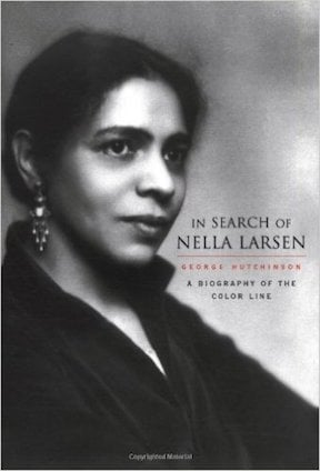 In Search of Nella Larsen by George Hutchinson