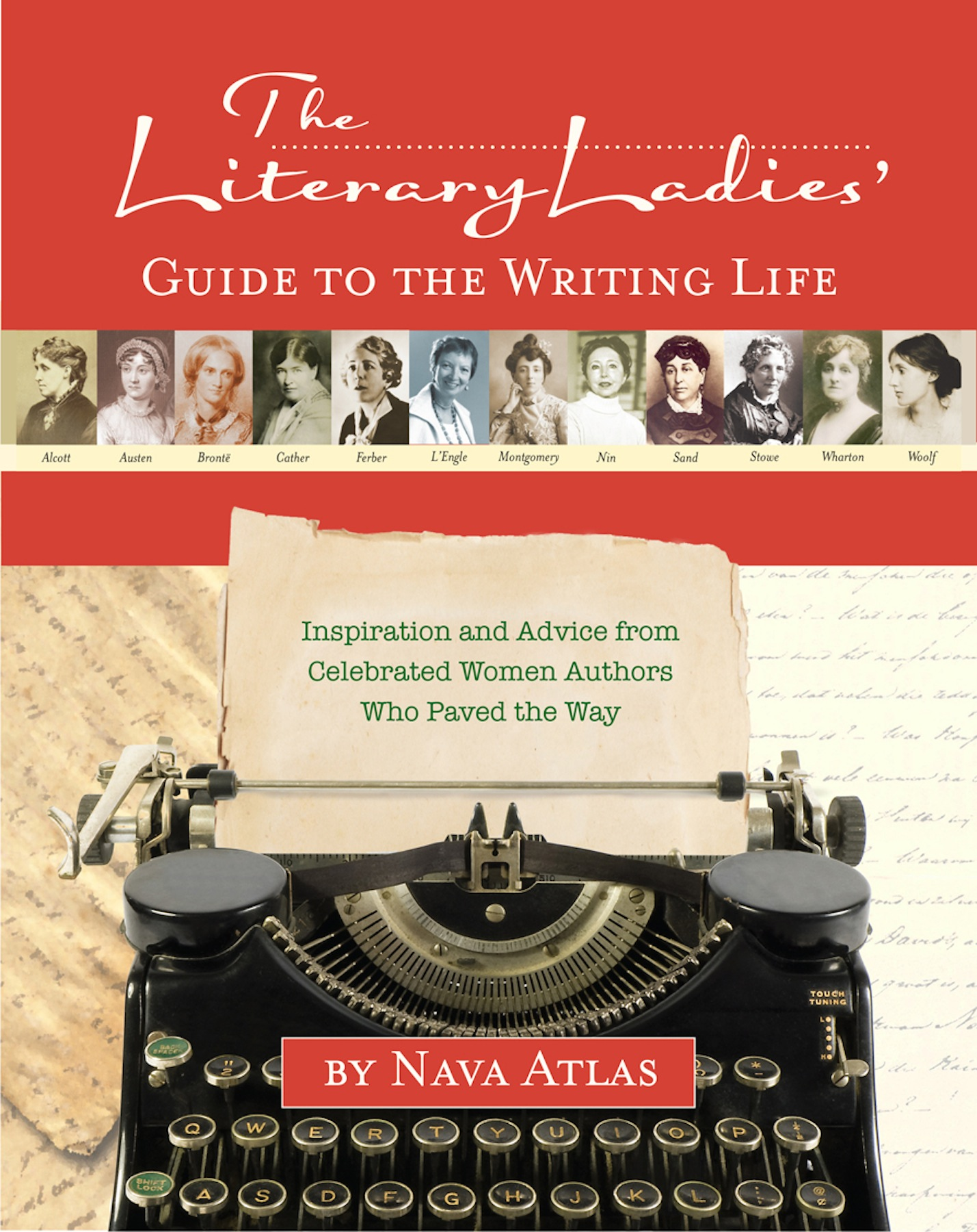 Literary Ladies Guide to the Writing Life