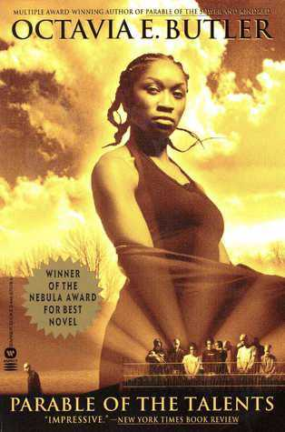 Parable of the Talents (Earthseed) by Octavia E. Butler