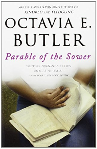 Parable of the Sower (Earthseed) by Octavia E. Butler
