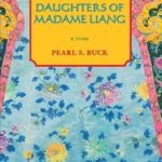 Three Daughters of Madame Liang by Pearl S. Buck (1969)