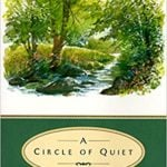 A Circle of Quiet by Madeleine L'Engle (1972)