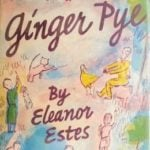 Ginger Pye by Eleanor Estes (1951)