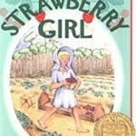 Strawberry Girl by Lois Lenski (1945)