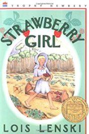 Strawberry Girl by Lois Lenski