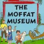 The Moffat Museum by Eleanor Estes (1983)