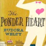 The Ponder Heart by Eudora Welty (1954)