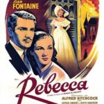 Rebecca — 1940 Film Based on the Novel by Daphne du Maurier