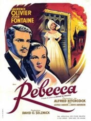 rebecca - 1940 film starring Joan Fontaine, Laurence Olivier, and Judith Anderson