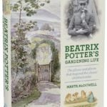 Beatrix Potter's Gardening Life by Marta McDowell