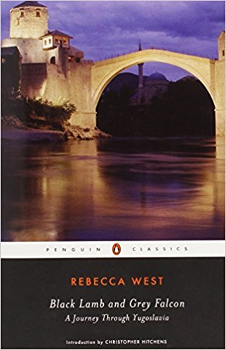 Black Lamb and Grey Falcon - A Journey Through Yugoslavia by Rebecca West 1941
