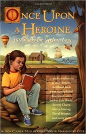 Once Upon a Heroine - 450 Books for Girls to Love