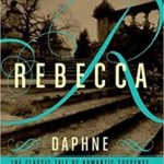 Quotes from Rebecca by Daphne du Maurier