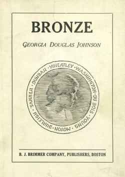 Bronze (1922 Poetry collection) by Georgia Douglas Johnson
