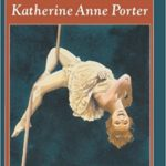 """Flowering Judas"" by Katherine Anne Porter: an analysis"