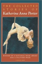 Collected Stories of Katherine Anne Porter