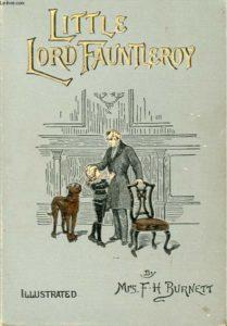 Little Lord Fauntleroy by Frances Hodgson Burnett