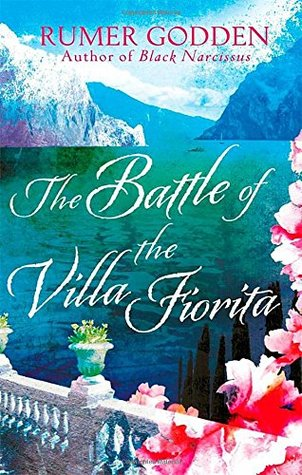 The Battle of the Villa Fiorita by Rumer Godden