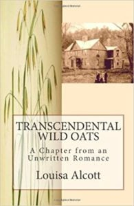 Transcendental Wild Oats by Louisa May Alcott