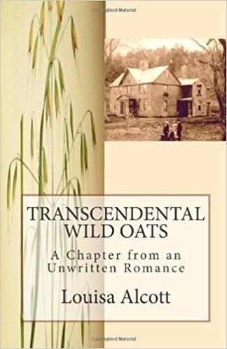 Transcendental Wild Oats by Louisa May Alcott