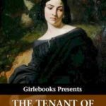The Tenant of Wildfell Hall by Anne Brontë: A 19th-Century Introduction