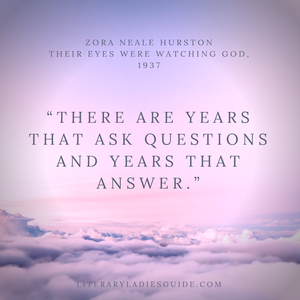 Quote from Their Eyes Were Watching God by Zora Neale Hurston