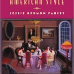 Comedy, American Style by Jessie Redmon Fauset (1933)