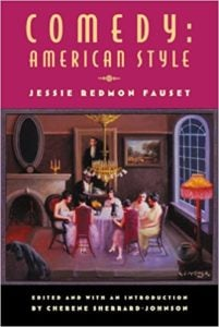Comedy, American Style by Jessie Redmon Fauset