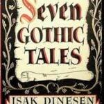 Seven Gothic Tales by Isak Dinesen (1934)