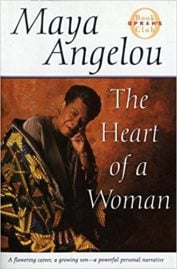 The Heart of a Woman - Maya Angelou
