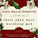 Quotes From Their Eyes Were Watching God by Zora Neale Hurston