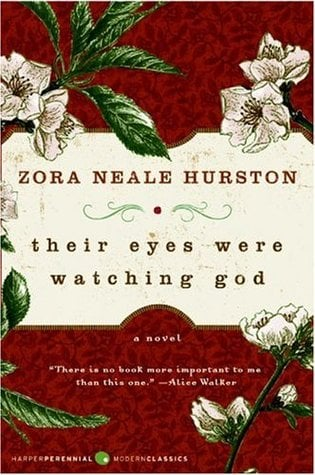 Their eyes were watchin god by Zora Neale Hurston