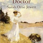 A Country Doctor by Sarah Orne Jewett (1884)