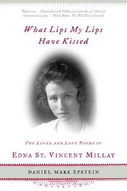 Love poems of Edna St Vincent Millay