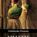 Villette by Charlotte Brontë — a Portrait of a Woman in Shadow