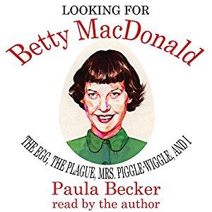 Looking for Betty MacDonald audiobook