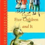 The Five Children and It Trilogy by E. Nesbit