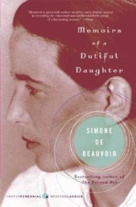 Memoirs of a Dutiful Daughter by Simone de Beauvoir