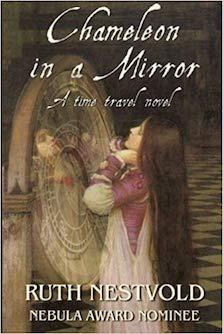 Chameleon in a Mirror by Ruth Nestvold