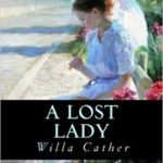 A Lost Lady by Willa Cather (1923)
