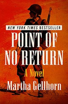 The Point of No Return - The Wine of Astonishment by Martha Gellhorn