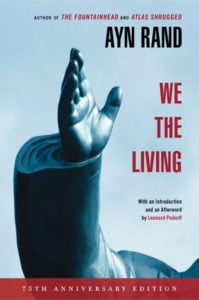 We the Living by Any Rand