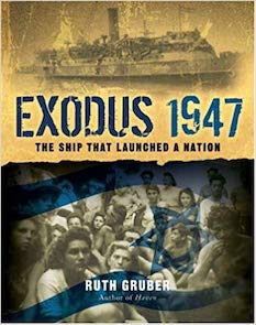 Exodus 1947 by Ruth Gruber
