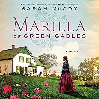 Marilla of Green Gables by Sarah McCoy on Audible