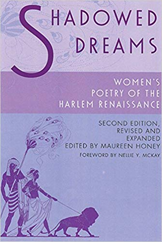 Shadowed Dreams - Women's Petry of the Harlem Renaissance edited by Maureen Honey
