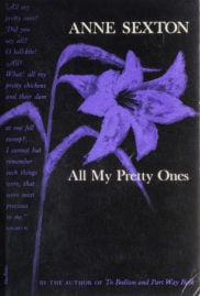 All My Prettty Ones by Anne Sexton